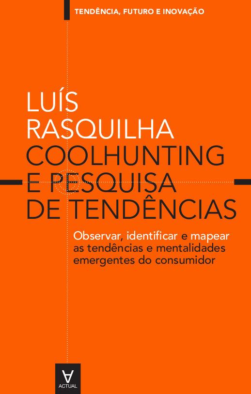 Coolhunting e Pesquisa de Tendências